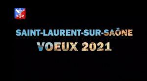 meilleurs voeux 2021 saint laurent sur saone